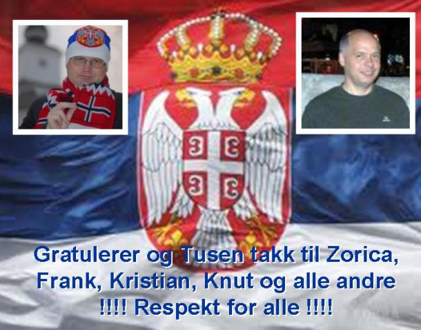 Text in Norwegian: Congratulations, and thanks a lot to Zorica, Frank, Kristian, Knut and all others. !!! Respect to all of you !!!